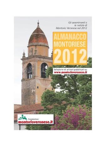 ... delle principali notizie e avvenimenti che hanno caratterizzato il 2012  a Montorio Veronese. La raccolta è stata costituita con gli articoli  apparsi sul ... 649614affbe