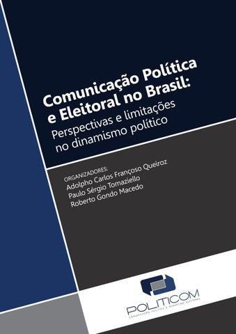 Comunicação Política e eleitoral no Brasil  Perspectivas e limitações no  dinamismo político 0328594894560