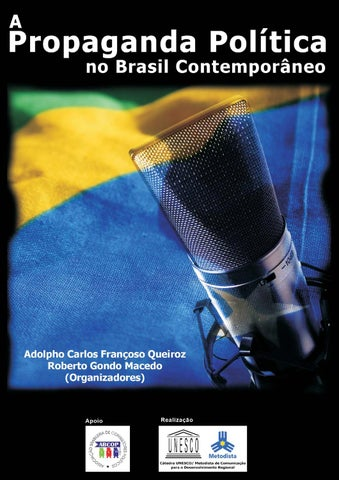 A propaganda política no Brasil Contemporâneo by Luciana Panke - issuu 3e49bfd0cbfdd