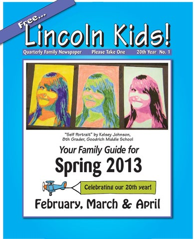 Lincoln Kids Newspaper Spring 2013 By Lincoln Kids Newspaper Issuu