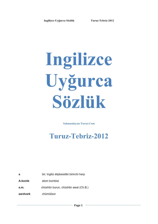 Ingilizce Uyghurca Sozluk 12000 Bashliq Tebriz Turuz 2012 By Tang Ampere Fluke 376 With Ifex Anwar40 Muhammad Issuu