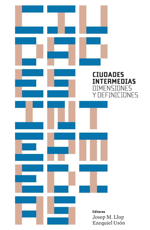 Ciudades Intermedias Dimensiones Y Definiciones By Pau Joan