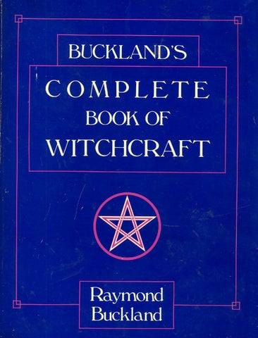 Complete Book Of Witchcraft By David Takarai Issuu