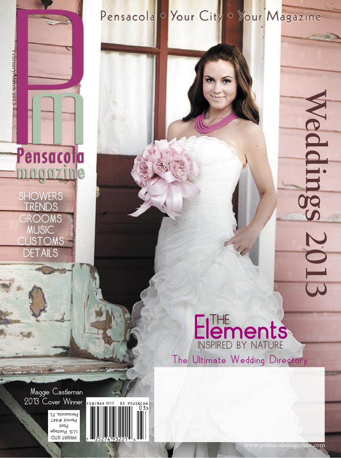 Pensacola Magazine Weddings 2013 By Ballinger Publishing Issuu