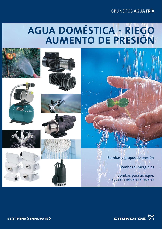 Grundfos sistemas de bombeo para el ahorro y la eficiencia - Bomba de agua domestica ...