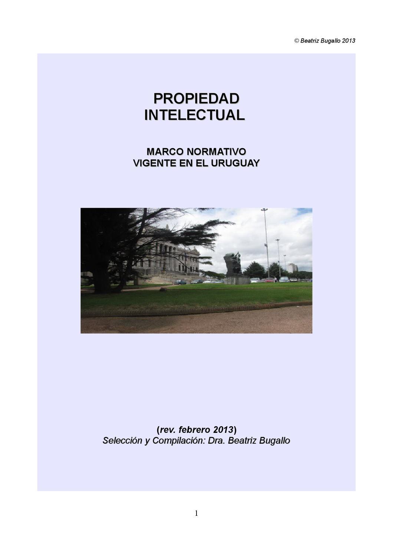 Propiedad Intelectual - Marco normtivo vigente en el Uruguay by ...