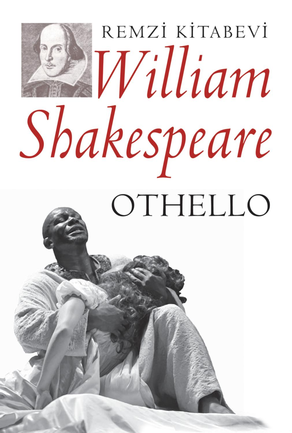 the different elements in othello by william shakespeare The plot of shakespeare's othello is largely taken from giraldi cinthio's gli hecatommithi, a tale of love, jealousy, and betrayal however, the characters, themes, and attitudes of the two works are vastly different, with shakespeare's play being a more involved study of human nature and psychology.