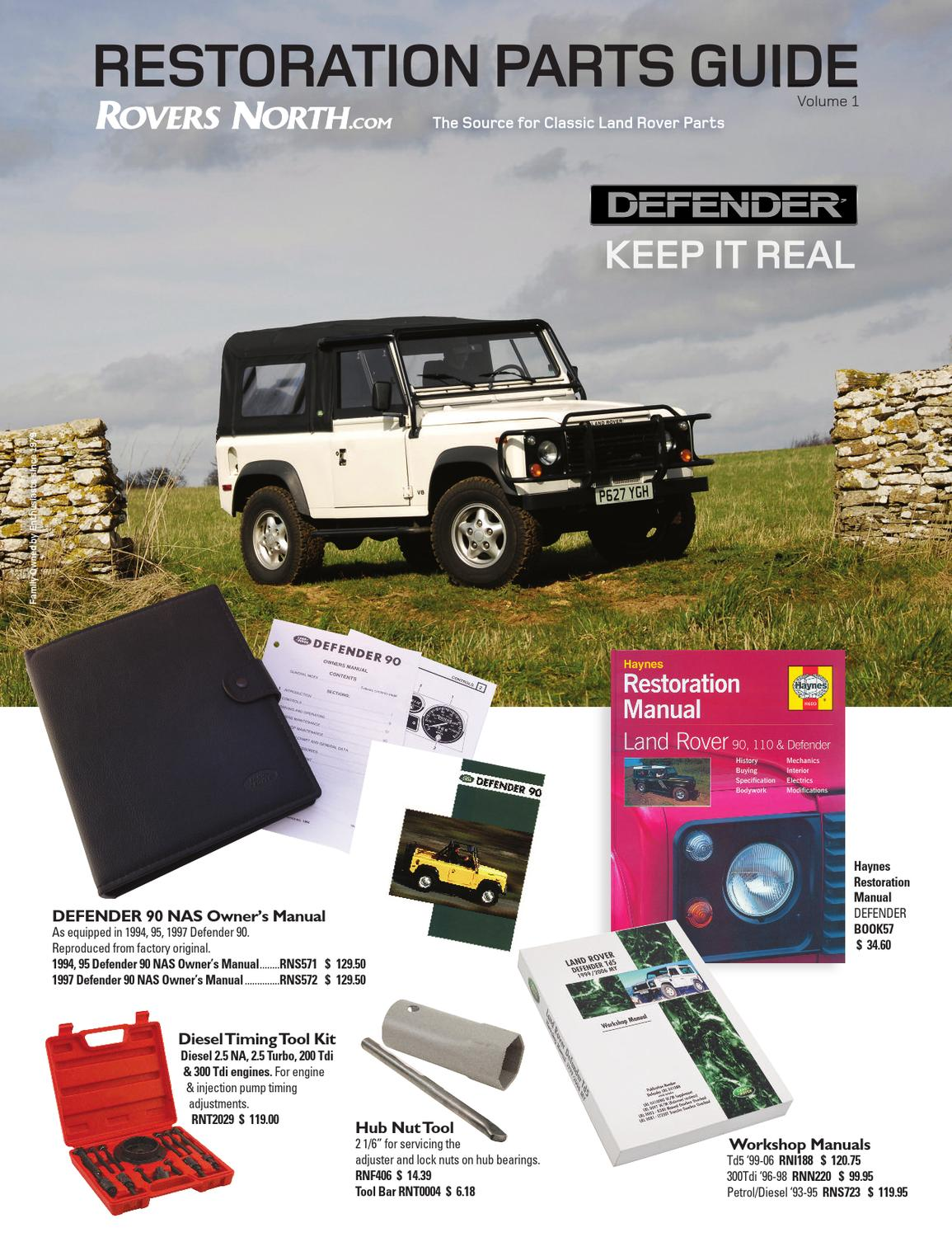 Land Rover Defender Restoration Guide Jan 2013 By Rovers North 1994 Jeep Wrangler Fuel Filter Location Issuu