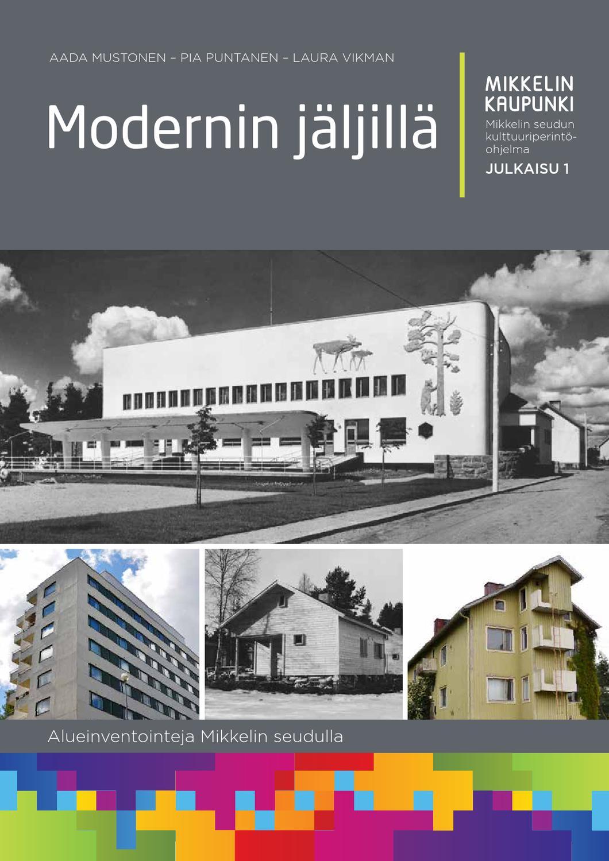 Mikkelin Seudun Kulttuuriperintoohjelma Julkaisu 1 By Mikkelin