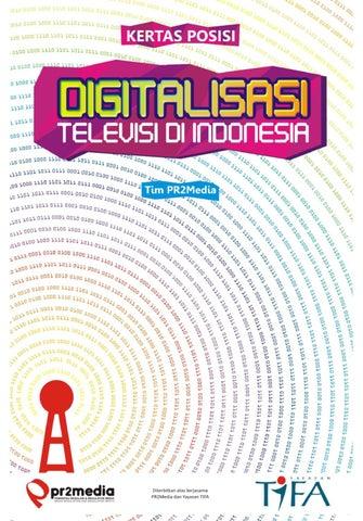 Kertas Posisi Digitalisasi Televisi Di Indonesia By Tifa Foundation