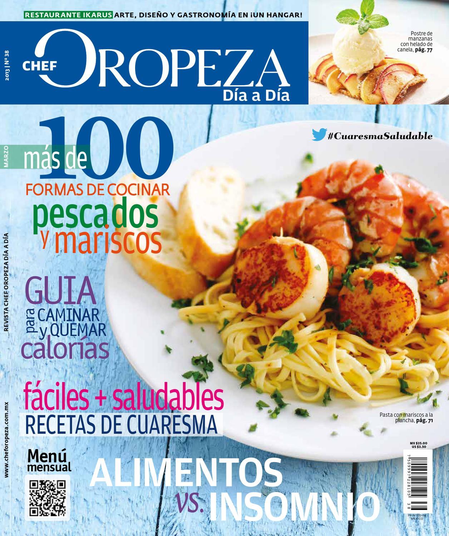 No.38 Marzo 2013 by Chef Oropeza - issuu