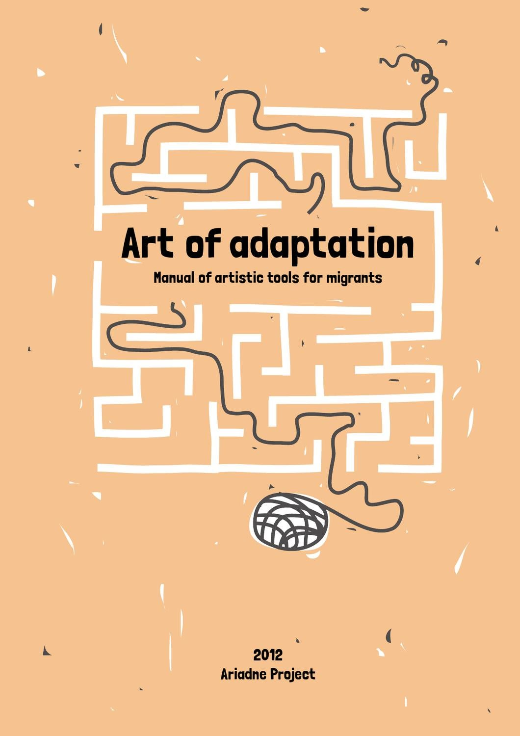 Art of adaptation - Manual of artistic tool for migrants by ...