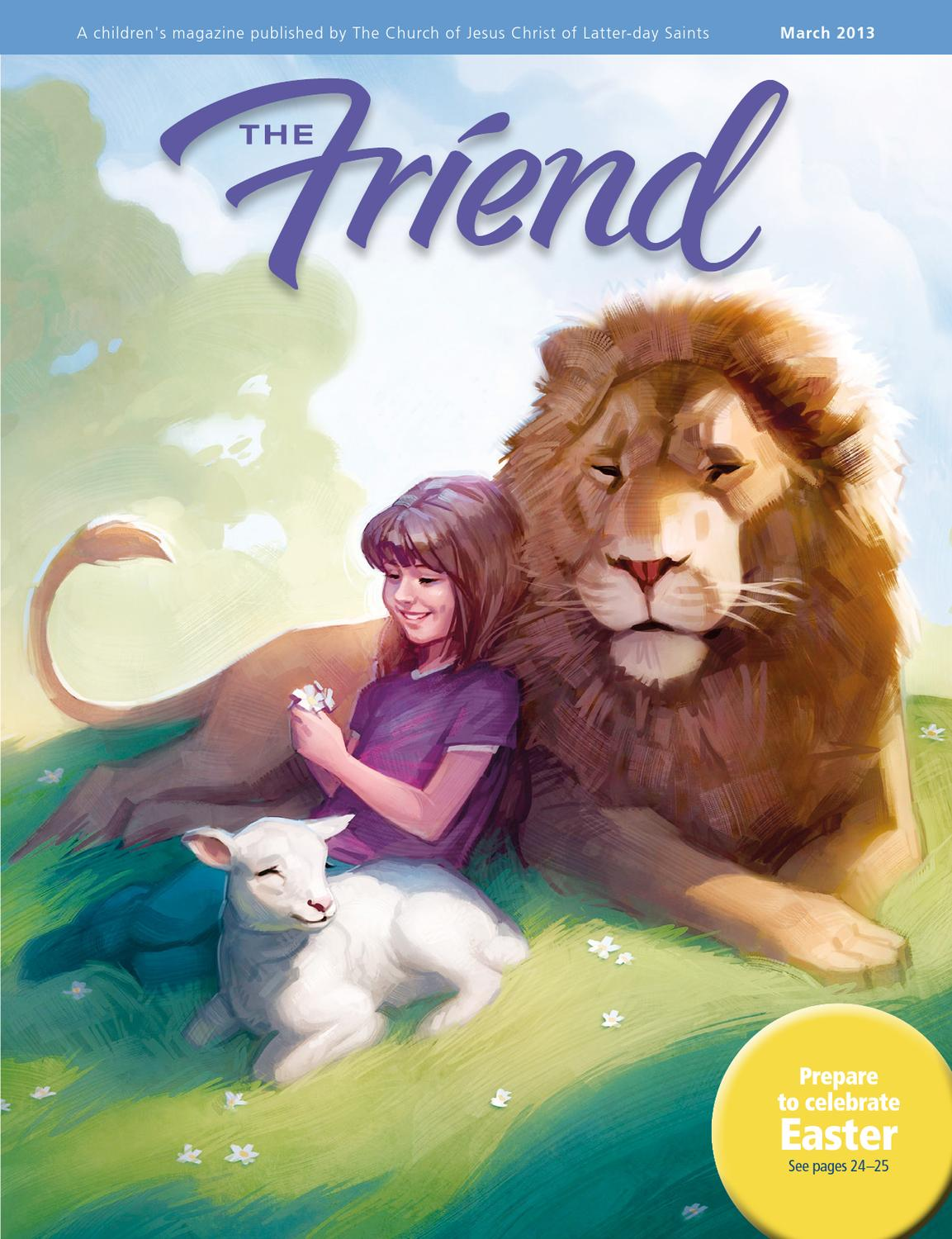 March 2013 Friend by LDS Church Magazines - issuu