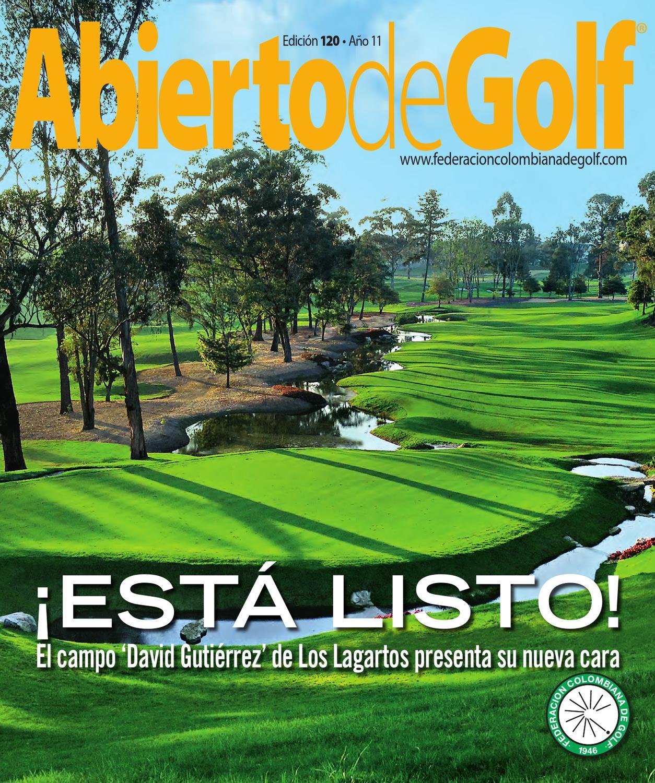 Revista Abierto de Golf - Edición 120 by Prensa Fedegolf - issuu