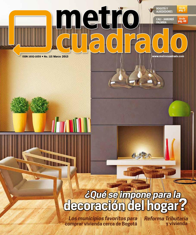 Revista Metrocuadrado No. 115 by Revista Metrocuadrado - issuu
