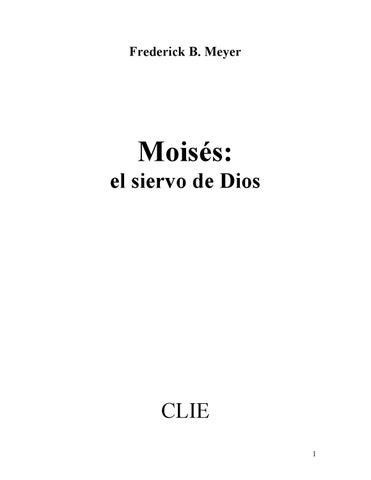 Moisés: El Siervo de Dios by pabloodavid pabloodavid - issuu