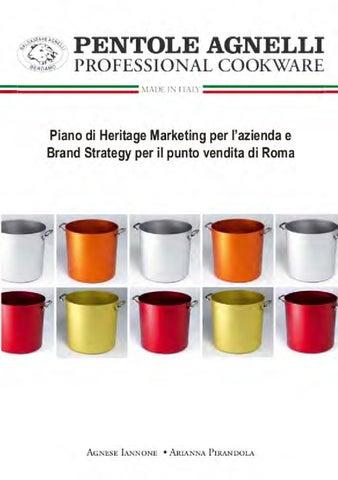 Pentole Agnelli  piano di heritage marketing per l azienda e brand ... 6bed9d3e5da1