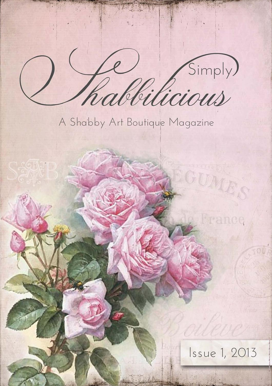 Simply Shabbilicious by Shabby Art Boutique by Woodberry Designs ...