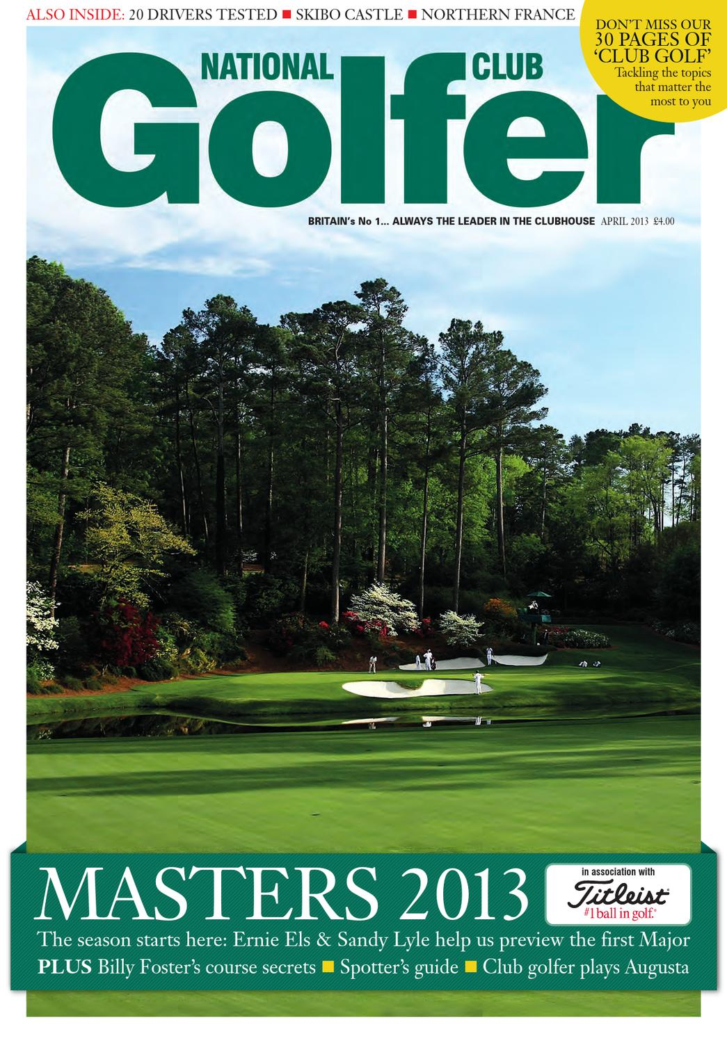 19482d4a2d0 National Club Golfer April 2013 Issue by Sports Publications - issuu