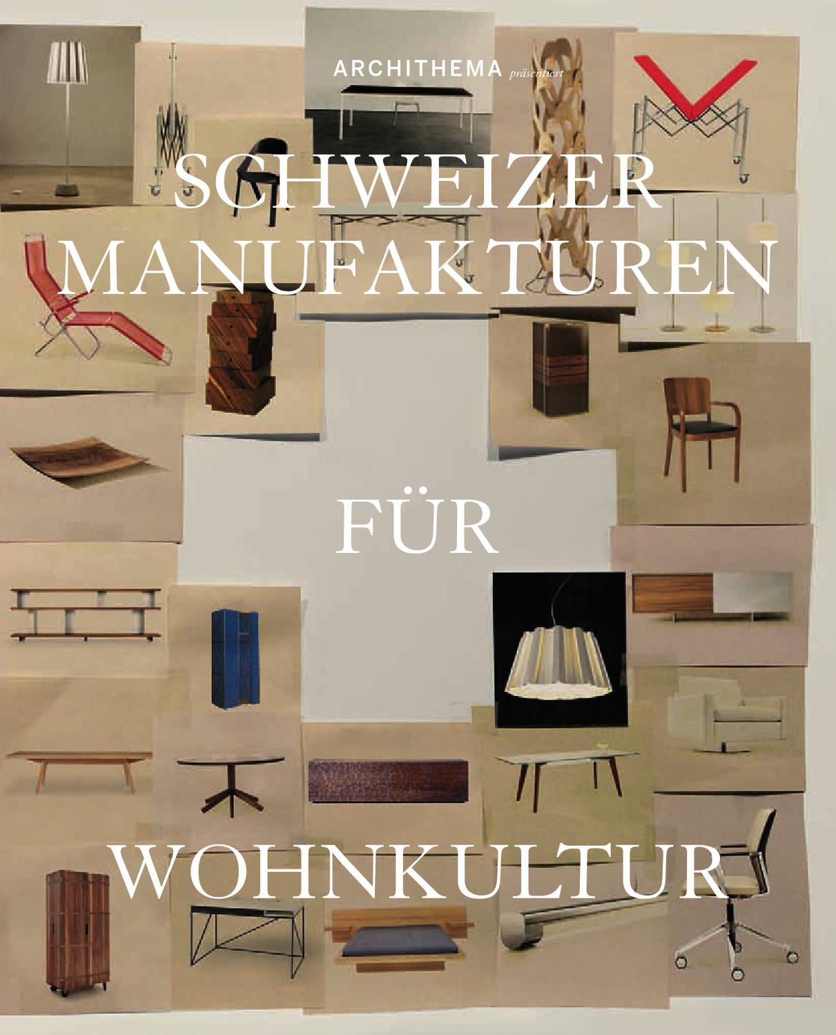 Schweizer Möbelmanufakturen By Archithema   Issuu