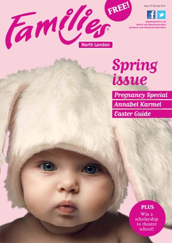 cc7d2a2d88c Families North London Issue 101 March - April 2013 by Families ...