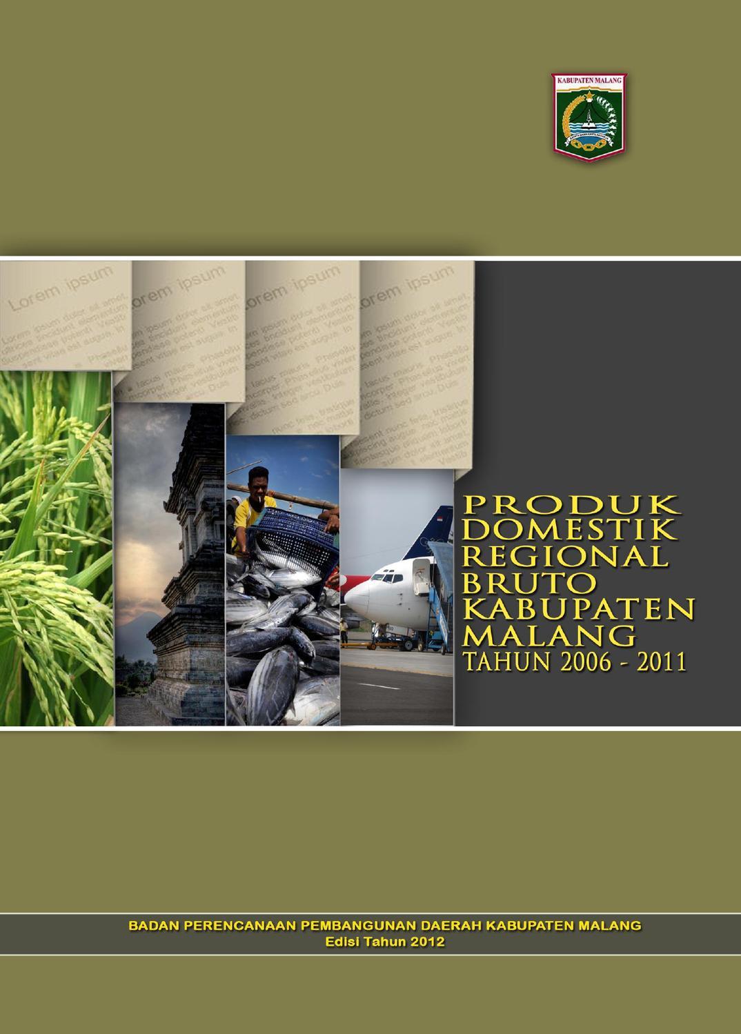 Produk Domestik Regional Bruto Kab. Malang Tahun 2006-2011