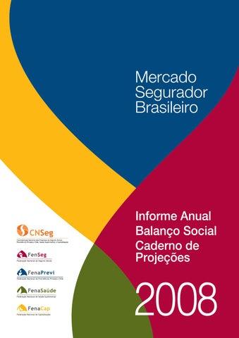 Informe Anual   Balanço Social 2008 by CNseg - issuu 24e59adbae5bb