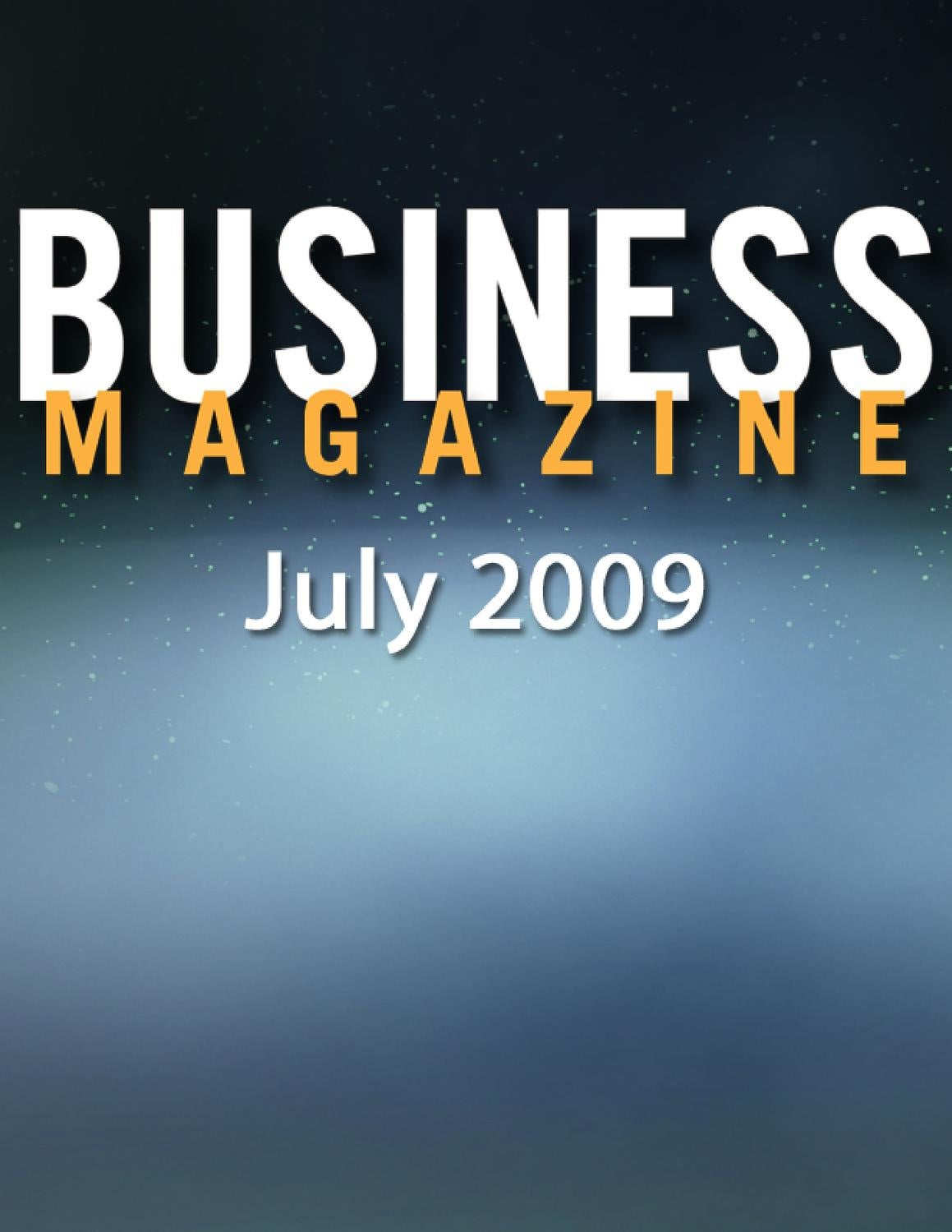 July 2009 Business Magazine by MBA Business Magazine - issuu
