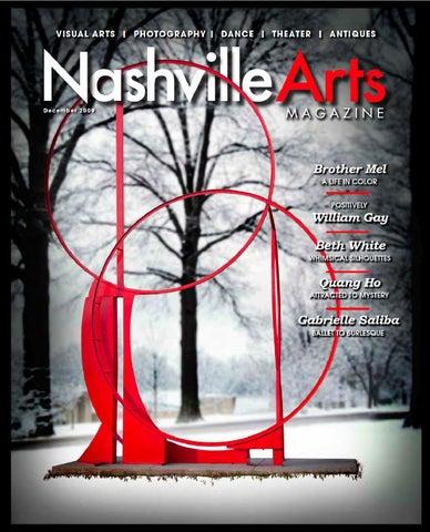 2009 December Nashville Arts Magazine By Nashville Arts Magazine Issuu