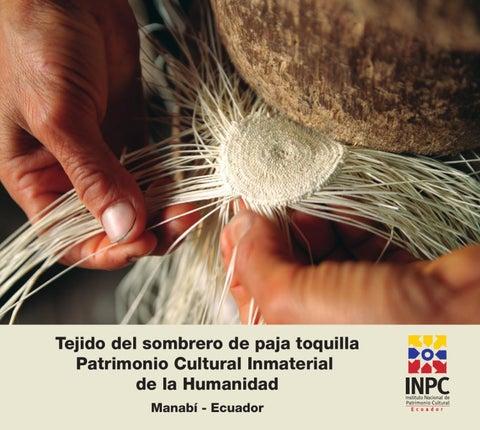 ac64aea86f45c Tejido del sombrero de paja toquilla Patrimonio Cultural Inmaterial de la  Humanidad ManabĂ - Ecuador