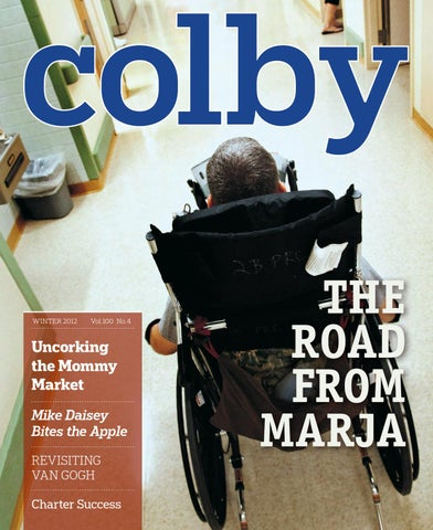 Colby Magazine Vol 100 No 4 By Colby College Libraries Issuu