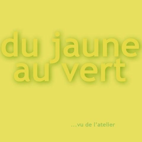 5. du vert au jaune, la couleur lumière by A3DC Atelier 3D