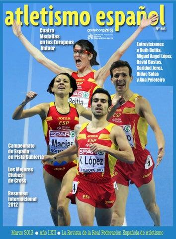 f47276230ca55 nº665 atletismo español marzo 2013 by atletismo español - issuu