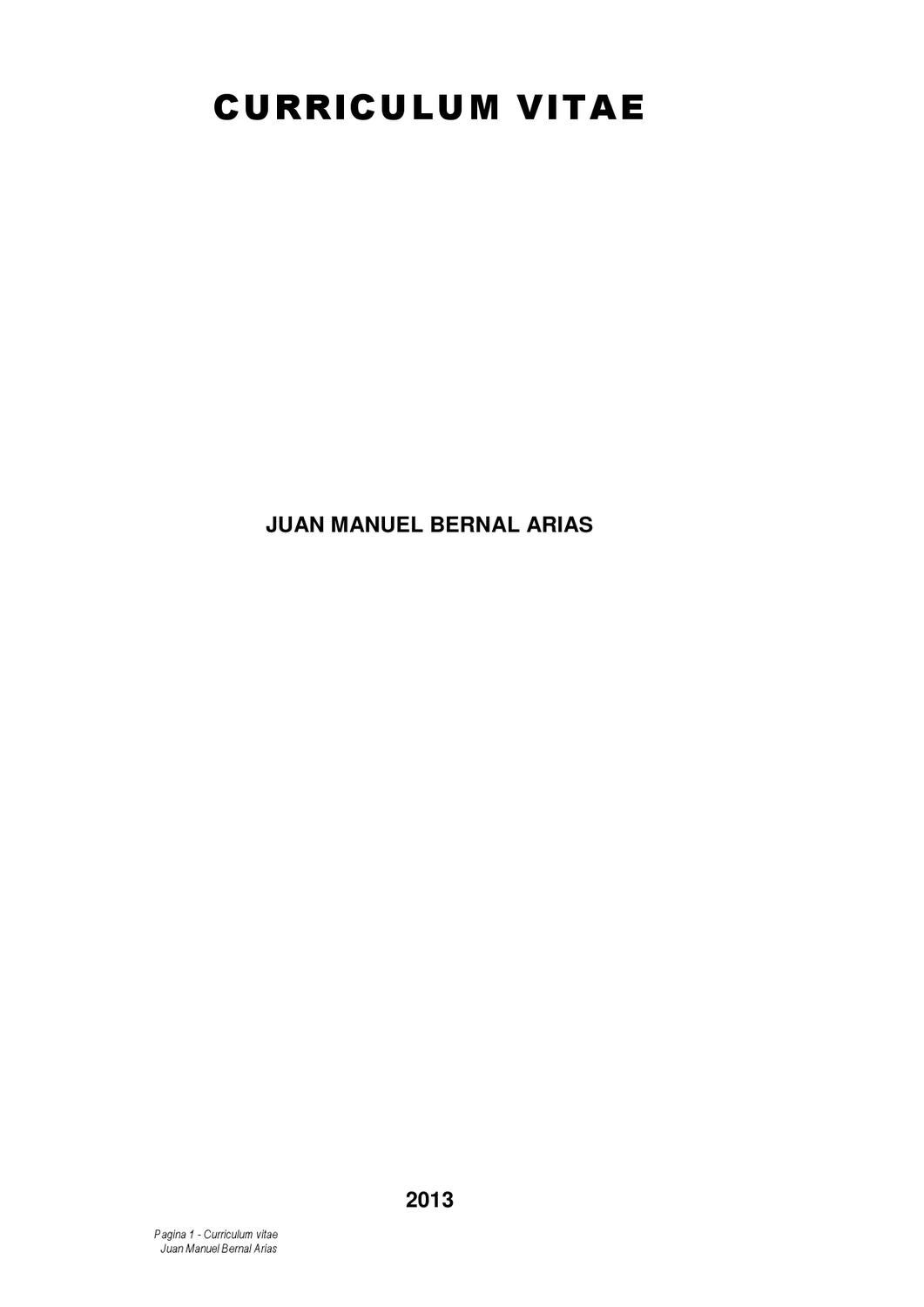Curriculum Vitae by Juan Manuel Bernal Arias - issuu