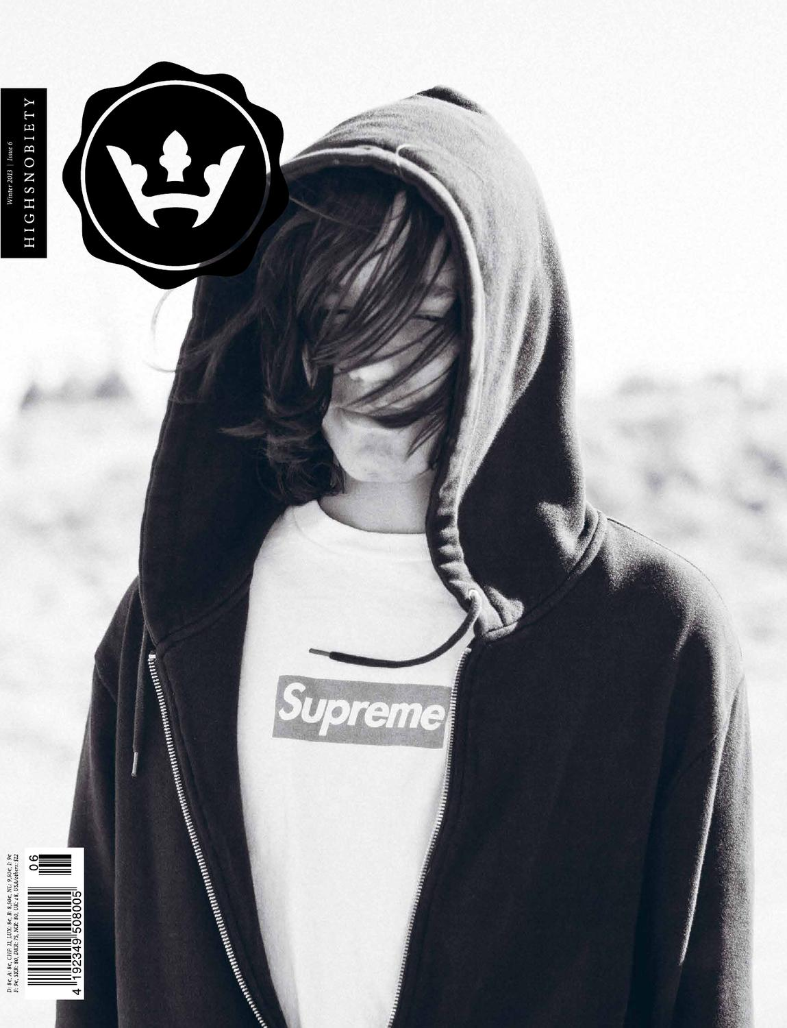 584ecf7e406e2 Highsnobiety Magazine 06 - Winter 2013 by HIGHSNOBIETY - issuu