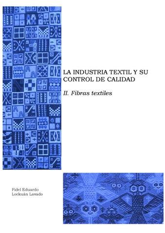 e015e7e91 II. La industria textil y su control de calidad by Fidel Lockuán - issuu