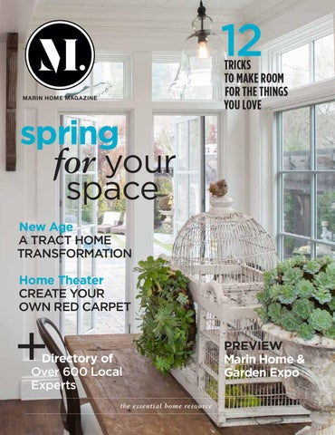 Marin Home Magazine Spring 2013 By Marin Builders Association   Issuu