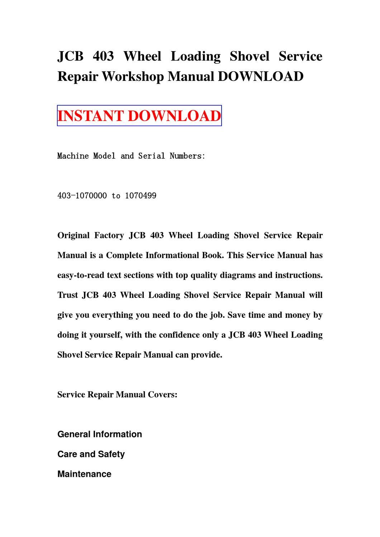 JCB 403 Wheel Loading Shovel Service Repair manual workshop DOWNLOAD by sg  trr - issuu