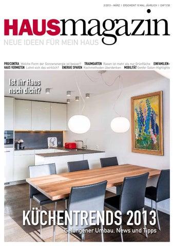 Magazin 2/2013 U2013 MÄRZ I Erscheint 10 Mal Jährlich I Chf 5.50. HAUS