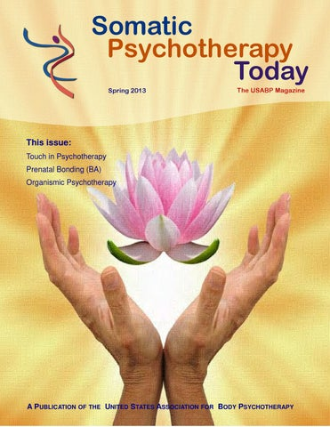 Somatic Psychotherapy Today Spring 2013 By Nancy Eichhorn Issuu