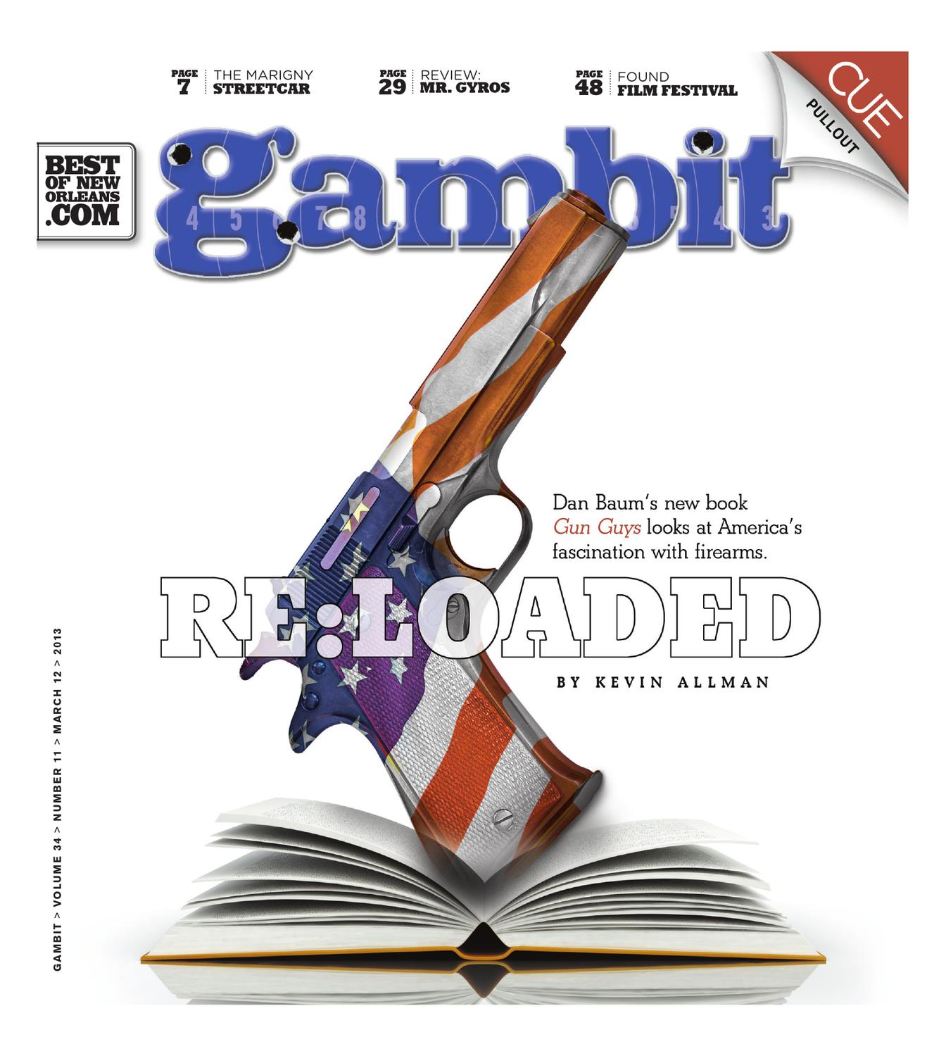 Gambit New Orleans: March 11, 2013 by Gambit New Orleans - issuu