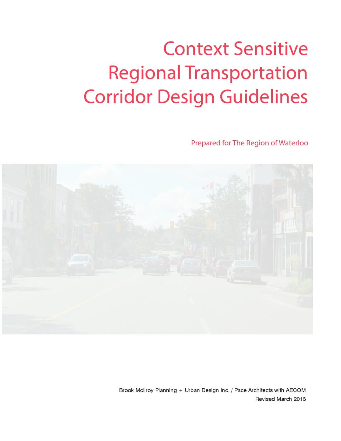 Context Sensitive Regional Transportation Corridor Design Guidelines