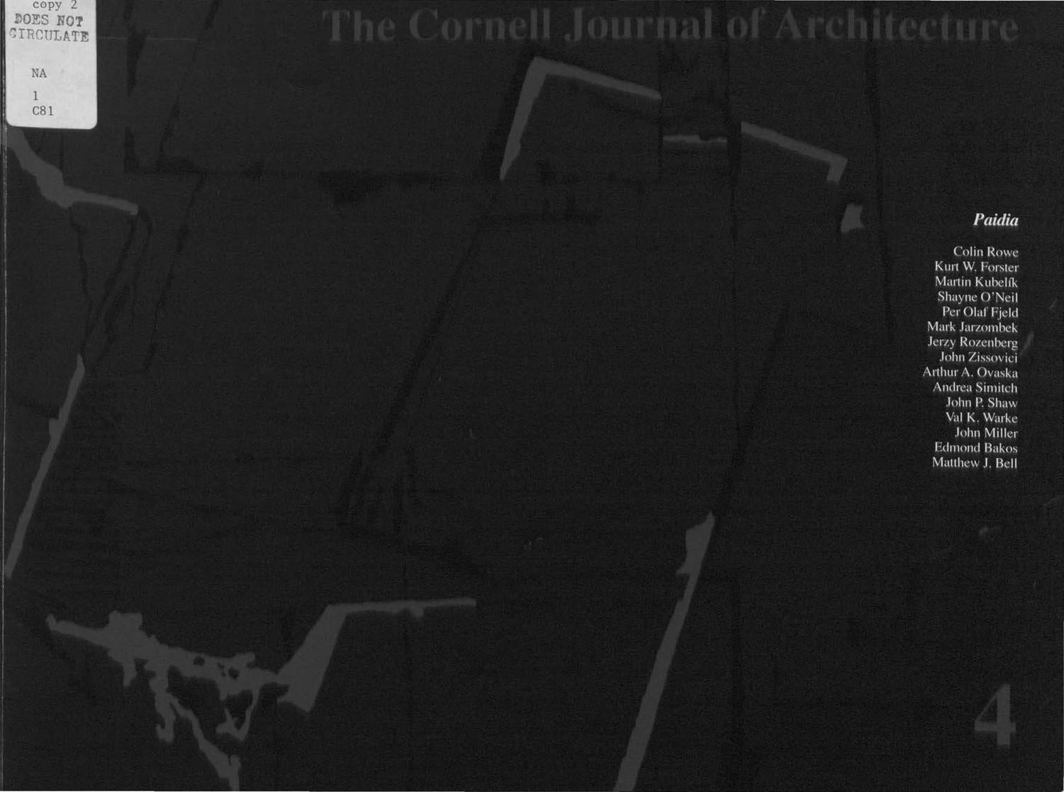 Cornell Journal of Architecture, vol  4 by Cornell AAP - issuu