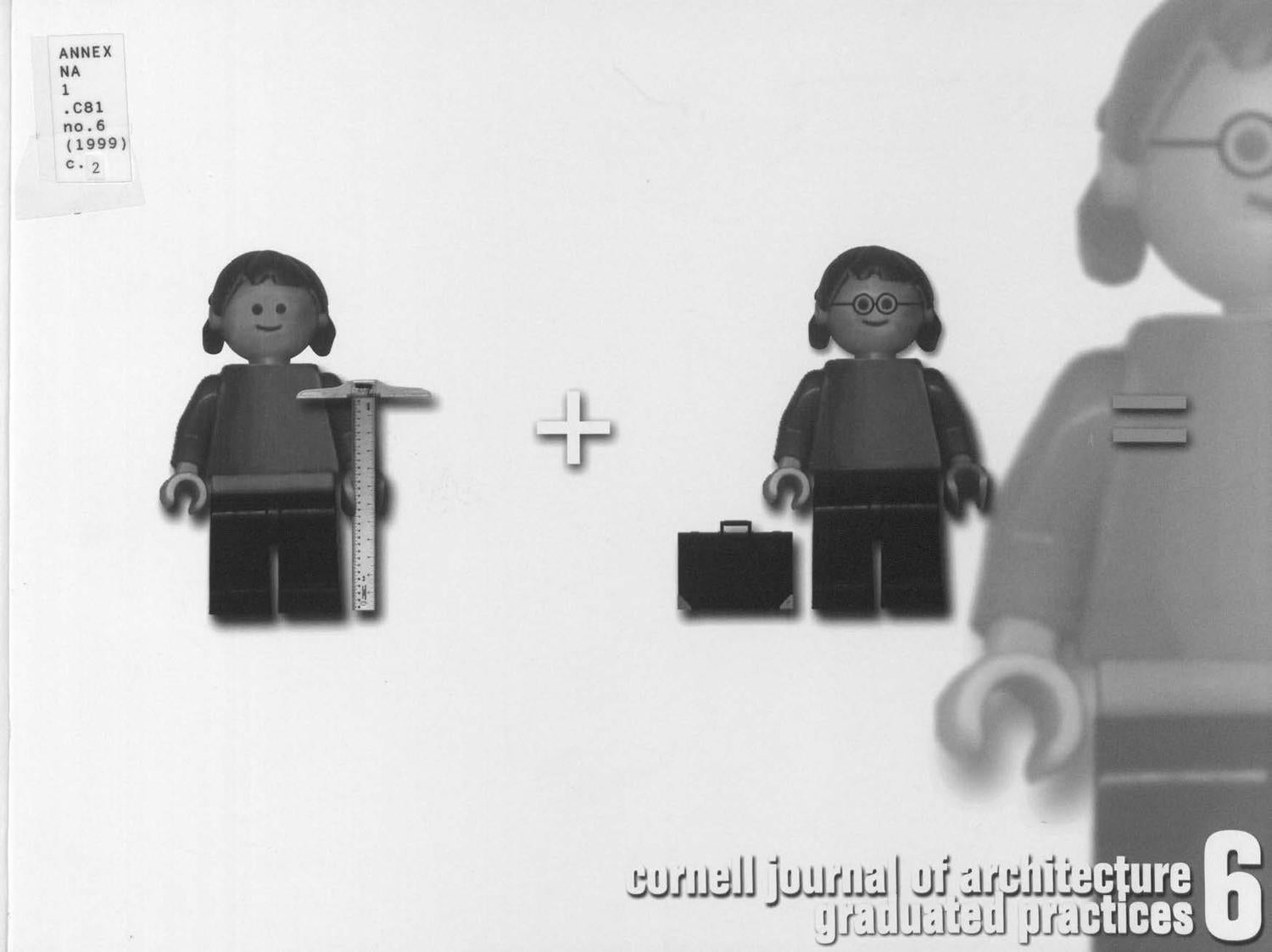 Cornell Journal Of Architecture Vol 6 By Aap Issuu No Disassemble Lego Ideas Proposal Makes It Easy To