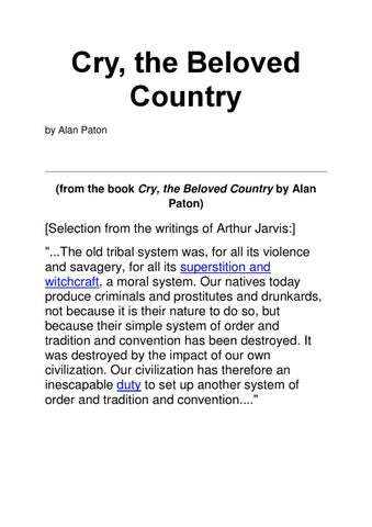 literary essay on cry the beloved country Cry the beloved country alan paton, the author of cry the beloved country, uses  various  this is not an example of the work written by our professional essay  writers  it is shown through characters, symbolic events, and literary techniques.