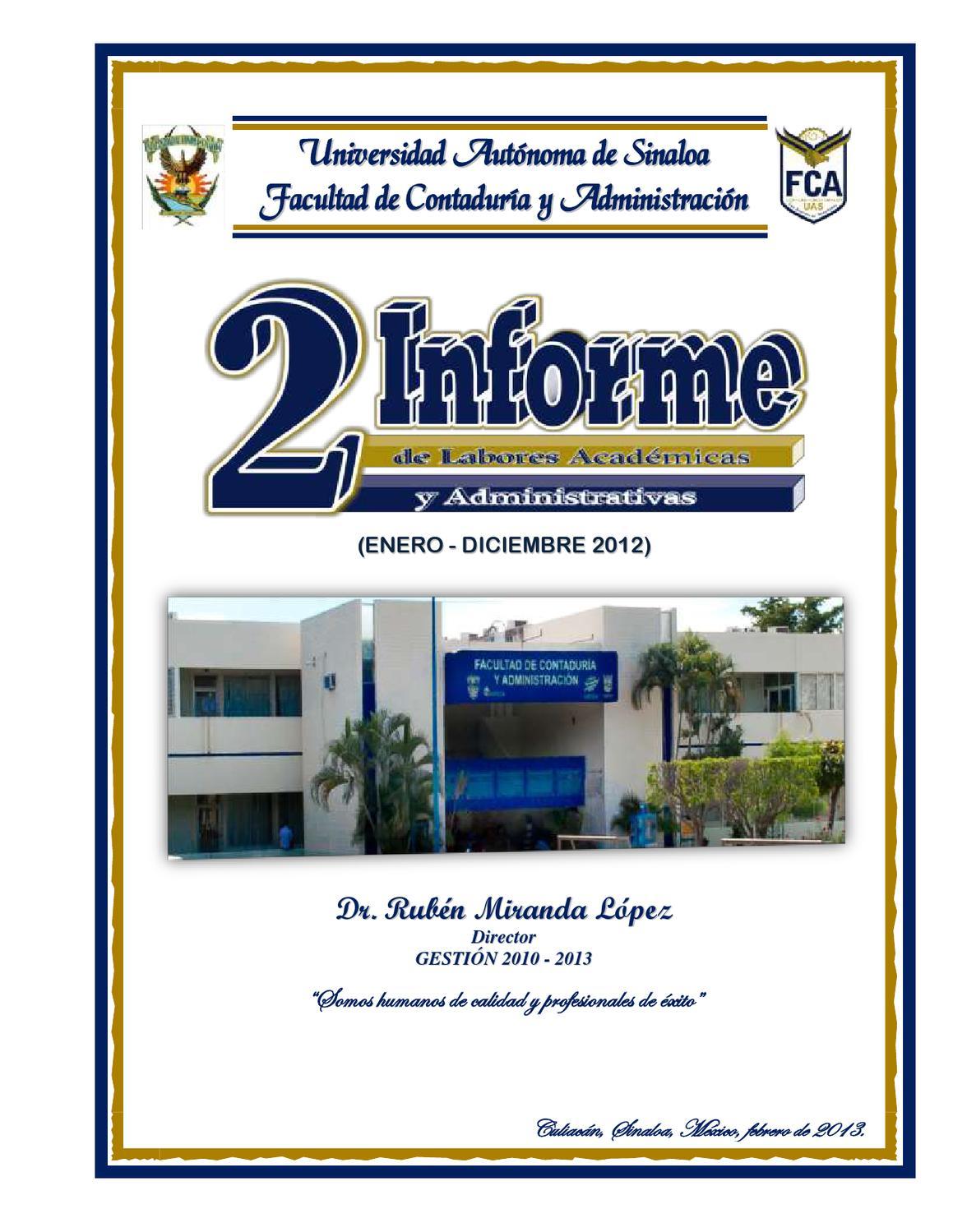 Segundo Informe de Labores Acedémicas y Administrativas by FCA UAS ...