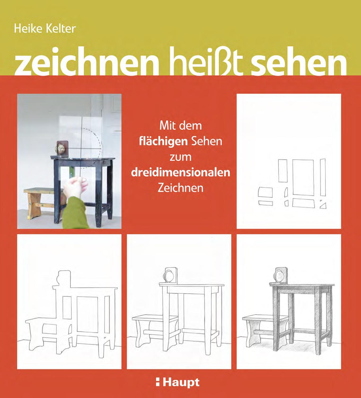 Kelter, Zeichnen Heißt Sehen By Haupt Verlag