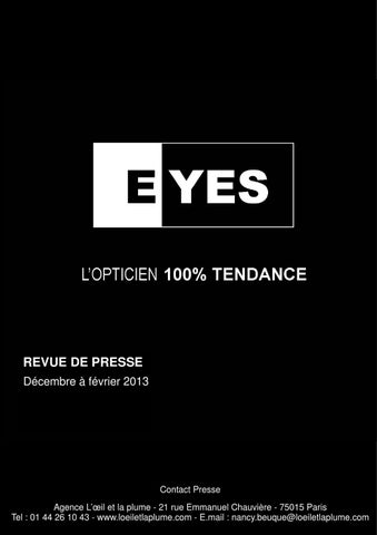 6c67d526148d97 Extraits de la revue de presse Eyes by Agence L oeil et la plume - issuu