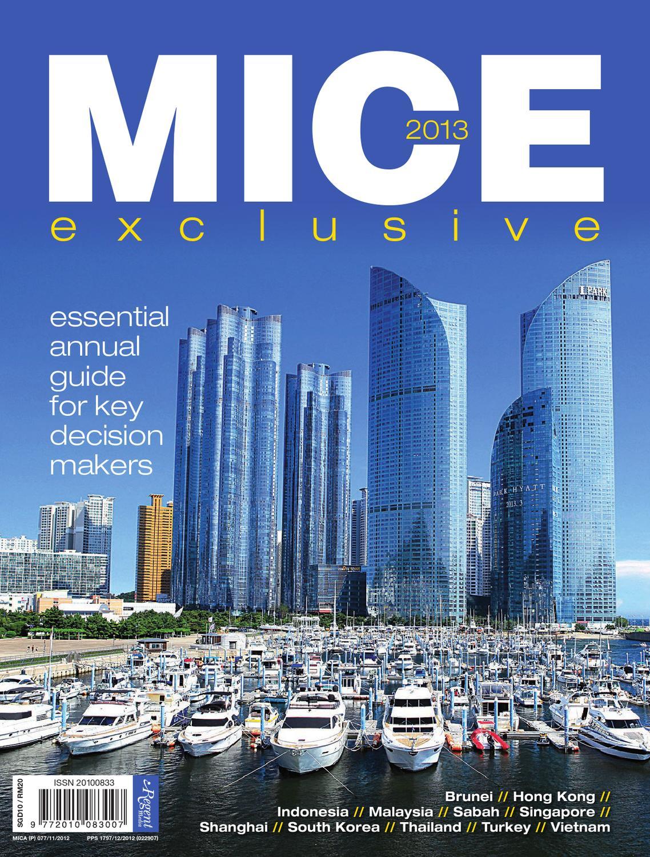 MICE Exclusive 2013 by Regent Media Pte Ltd - issuu