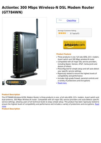 Actiontec 300 Mbps Wireless-N DSL Modem Router (GT784WN) by michael